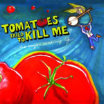 "Fringe Review: ""Tomatoes Tried to Kill Me but Banjos Saved My Life"""